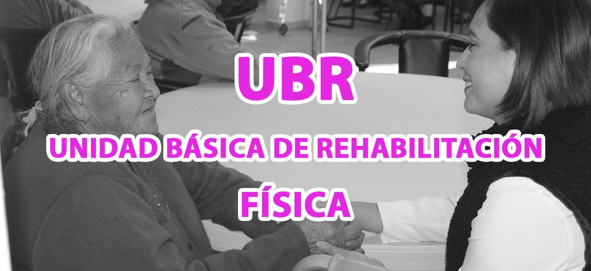 UNIDAD BÁSICA DE REHABILITACIÓN (FÍSICA)
